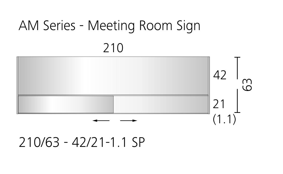 AM Series - Meeting Room Sign 210/63 - 42/21-1.1 SP