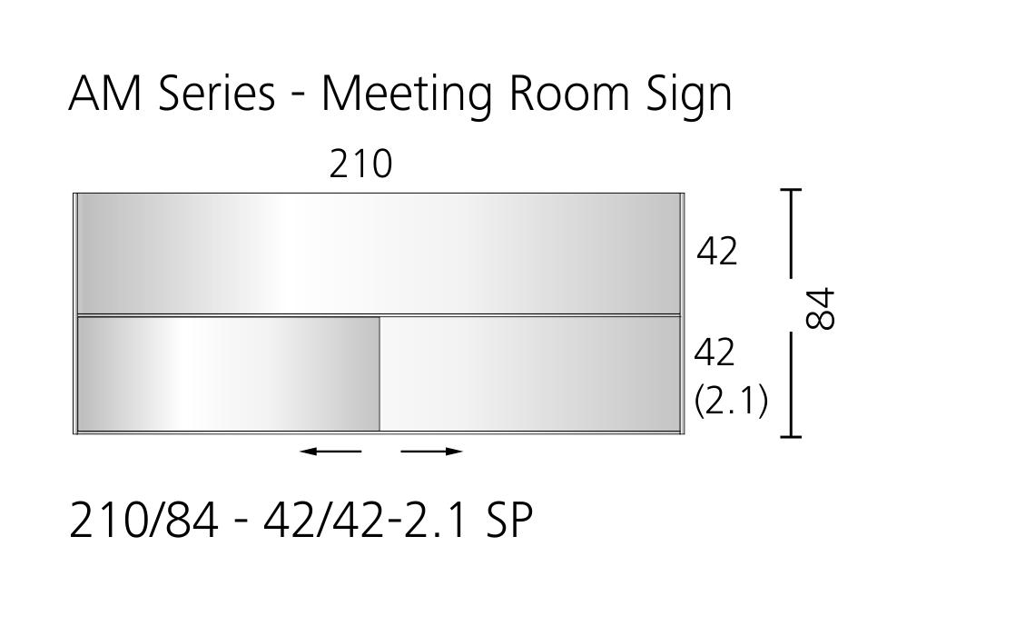 AM Series - Meeting Room Sign 210/84 - 42/42-2.1 SP